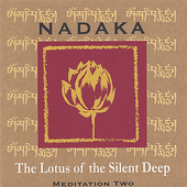 Nadaka: The Lotus of the Silent Deep