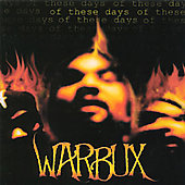 Warbux: Of These Days