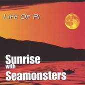Life of Pi: Sunrise With Seamonsters