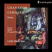 Spanish Piano Trios - Granados, Gerhard, et al / LOM Trio