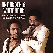 McFadden & Whitehead: Ain't No Stoppin' Us Now: Best of the PIR Years *