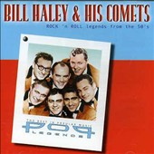 Bill Haley/Bill Haley & His Comets: Pop Legends