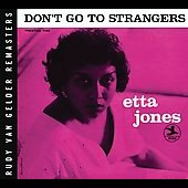 Etta Jones: Don't Go to Strangers [Fantasy]