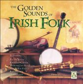 Various Artists: The Golden Sounds of Irish Folk [Dolphin Dara]