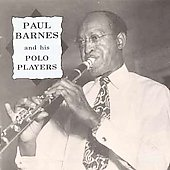 Paul Barnes (2~Jazz): Paul Barnes and His Polo Players