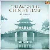 Xiao Ying: The Art of the Chinese Harp