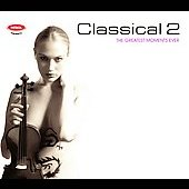 Classical 2 - The Greatest Moments Ever