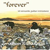 Forever - 30 Romantic Guitar Miniatures / Jonathan RIchards