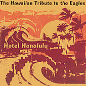 Various Artists: Hotel Honolulu: The Hawaiian Tribute to the Eagles