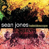 Sean Jones: Kaleidoscope