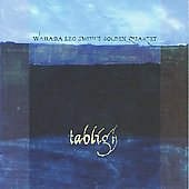 Wadada Leo Smith's Golden Quartet/Wadada Leo Smith: Tabligh