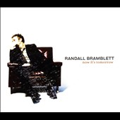 Randall Bramblett: Now It's Tomorrow