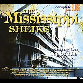 Mississippi Sheiks: Sitting on Top of the World [Snapper]