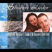 Schubert: Lieder / Sharon Rostofr-Zamir, Daniel Gortler