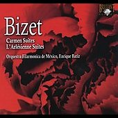 Bizet: Carmen and L'arl&eacute;sienne Suites / B&aacute;tiz, Mexico PO