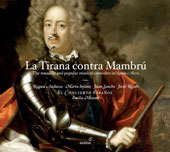 La tirana contra mambru - The Tonadilla and Popular Musical Comedies in Spain 1800 / Emilio Moreno, et al