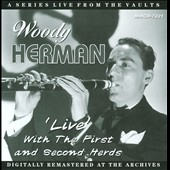 Woody Herman: 'Live' With The 1st And 2nd Herds