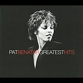 Pat Benatar: Greatest Hits [Digipak]