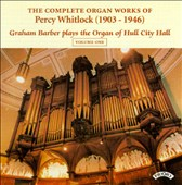 Whitlock: The Complete Organ Works
