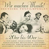 Various Artists: Wir Machen Musik! Deutsche Tonfilmperlen