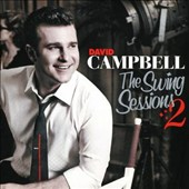 David Campbell (Australia): Swing Sessions, Vol. 2