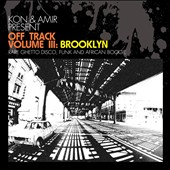 Kon & Amir: Off Track, Vol. 3: Brooklyn *