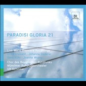Paradisi Gloria 21: 21st Century Sacred Music