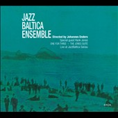 Jazz Baltica Ensemble/Johannes Enders and Jazz Baltica Ensemble: One for Three: The Jones Suite [Digipak]