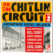 Various Artists: On the Chitlin Circuit, Vol. 2: Memphis Soul Blues