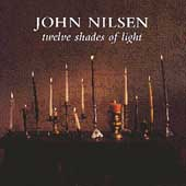 John Nilsen: Twelve Shades of Light