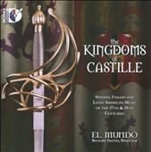 The Kingdoms of Castille / Music of the 17th & 18th Centuries