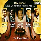 Ray Brown (Bass)/Ray Brown Trio (Bass): Some of My Best Friends Are: The Piano Players