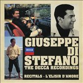 Giuseppe di Stefano: Decca Recordings / Recitals; L'Elisir d'Amore