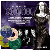Various Artists: The Roots of Goth [Slipcase]