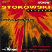 Stokowski Encores / Matthias Bamert, BBC Philharmonic
