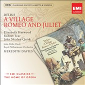 Delius: A Village Romeo and Juliet / Harwood, Tear, Shirley-Quirk