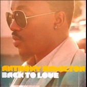 Anthony Hamilton: Back to Love