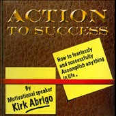 Kirk Abrigo: Action to Success