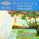 Mathias: Santa Fe Suite - 20th Cent Harp Classics / Bennett