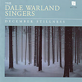 December Stillness / Dale Warland Singers