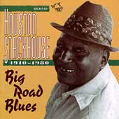 Houston Stackhouse: Big Road Blues *