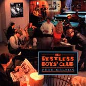 Pete Nelson: The Restless Boys' Club