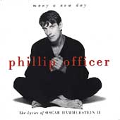 Phillip Officer: Sings Oscar Hammerstein