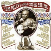 Tom Paley: Tom Paley's Old Time Moon Shine Revue