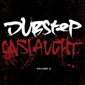 Various Artists: Dubstep Onslaught, Vol. 2
