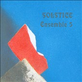 Ensemble 5: Solstice