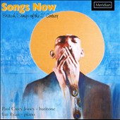 Songs Now: British Songs of the 21st Century / Paul Carey Jones, baritone; Ian Ryan, piano