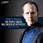 Frederic Rzewski: The People United will Never be Defeated! / Ole Kiilerich, piano
