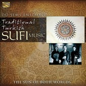 Dü-Sems Ensemble: Traditional Turkish Sufi Music