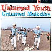 The Untamed Youth: Untamed Melodies